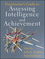 Practitioner's Guide to Assessing Intelligence and Achievement  (0470135387) cover image