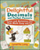 Delightful Decimals and Perfect Percents: Games and Activities That Make Math Easy and Fun (0471210587) cover image