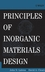 Principles of Inorganic Materials Design (0471714887) cover image
