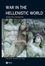 War in the Hellenistic World: A Social and Cultural History (0631226087) cover image