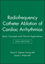 Radiofrequency Catheter Ablation of Cardiac Arrhythmias: Basic Concepts and Clinical Applications, 2nd Edition (0879934387) cover image