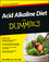 Acid Alkaline Diet For Dummies (1118414187) cover image