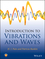 Introduction to Vibrations and Waves (1118441087) cover image