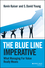 The Blue Line Imperative: What Managing for Value Really Means (1118510887) cover image