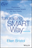 Fundraising the SMART Way: Predictable, Consistent Income Growth for Your Charity, + Website (1118640187) cover image