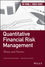 Quantitative Financial Risk Management: Theory and Practice (1118738187) cover image
