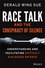Race Talk and the Conspiracy of Silence: Understanding and Facilitating Difficult Dialogues on Race (1119241987) cover image