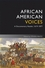 African American Voices: A Documentary Reader, 1619-1877, 4th Edition (1405182687) cover image