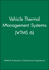 Vehicle Thermal Management Systems (VTMS 6) (1860584187) cover image