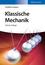 Klassische Mechanik, 10. Auflage (3527699287) cover image