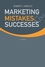 Marketing Mistakes and Successes, 11th Edition (EHEP000187) cover image