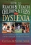 How To Reach and Teach Children and Teens with Dyslexia: A Parent and Teacher Guide to Helping Students of All Ages Academically, Socially, and Emotionally (0130320188) cover image