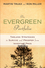 The Evergreen Portfolio: Timeless Strategies to Survive and Prosper from Investing Pros (0470560088) cover image