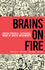 Brains on Fire: Igniting Powerful, Sustainable, Word of Mouth Movements (0470614188) cover image