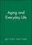Aging and Everyday Life (0631217088) cover image
