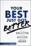 Your Best Just Got Better: Work Smarter, Think Bigger, Make More (1118121988) cover image