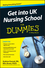 Get into UK Nursing School For Dummies (1118560388) cover image