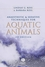 Anaesthetic and Sedative Techniques for Aquatic Animals, 3rd Edition (1405149388) cover image
