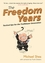 The Freedom Years: Tactical Tips for the Trailblazer Generation (1841126888) cover image