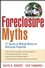 Foreclosure Myths: 77 Secrets to Saving Thousands on Distressed Properties! (0470289589) cover image