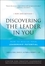 Discovering the Leader in You: How to realize Your Leadership Potential, New and Revised (0470498889) cover image