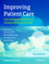 Improving Patient Care: The Implementation of Change in Health Care, 2nd Edition (0470673389) cover image