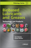 Biobased Lubricants and Greases: Technology and Products (0470741589) cover image