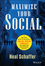 Maximize Your Social: A One-Stop Guide to Building a Social Media Strategy for Marketing and Business Success (1118651189) cover image