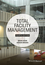 Total Facility Management, 4th Edition (1118655389) cover image