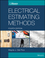 Electrical Estimating Methods, 4th Edition (1118766989) cover image