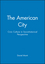 The American City: Civic Culture in Sociohistorical Perspective (1557869189) cover image