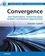 Convergence: User Expectations, Communications Enablers and Business Opportunities (047072708X) cover image