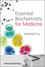 Essential Biochemistry for Medicine (047074328X) cover image
