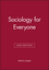 Sociology for Everyone, 2nd Edition (074560708X) cover image