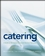 Catering: A Guide to Managing a Successful Business Operation (076455798X) cover image