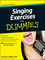 Singing Exercises For Dummies, with CD (111828108X) cover image