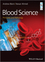 Blood Science: Principles and Pathology (111835138X) cover image