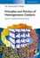 Principles and Practice of Heterogeneous Catalysis, 2nd Edition (352731458X) cover image