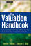 The Valuation Handbook: Valuation Techniques from Today's Top Practitioners (0470385790) cover image
