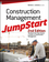 Construction Management JumpStart: The Best First Step Toward a Career in Construction Management, 2nd Edition (0470609990) cover image