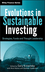 Evolutions in Sustainable Investing: Strategies, Funds and Thought Leadership (0470888490) cover image
