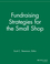 Fundraising Strategies for the Small Shop (1118691490) cover image