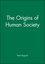 The Origins of Human Society (1557863490) cover image