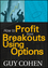 How to Profit from Breakouts Using Options (1592803490) cover image