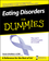 Eating Disorders For Dummies (0470225491) cover image