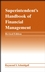 Superintendent's Handbook of Financial Management, Revised Edition (0471463191) cover image