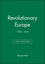Revolutionary Europe: 1783 - 1815, 2nd Edition (0631221891) cover image