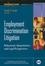 Employment Discrimination Litigation: Behavioral, Quantitative, and Legal Perspectives (0787978191) cover image