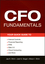 CFO Fundamentals: Your Quick Guide to Internal Controls, Financial Reporting, IFRS, Web 2.0, Cloud Computing, and More (1118132491) cover image
