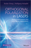 Orthogonal Polarization in Lasers : Physical Phenomena and Engineering Applications (1118346491) cover image